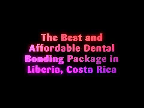 The-Best-and-Affordable-Dental-Bonding-Package-in-Liberia-Costa-Rica