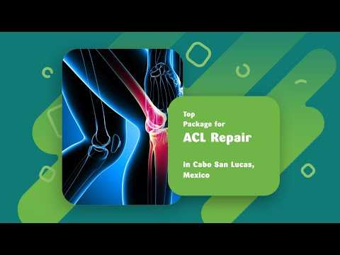 Top-Package-for-ACL-Repair-in-Cabo-San-Lucas-Mexico