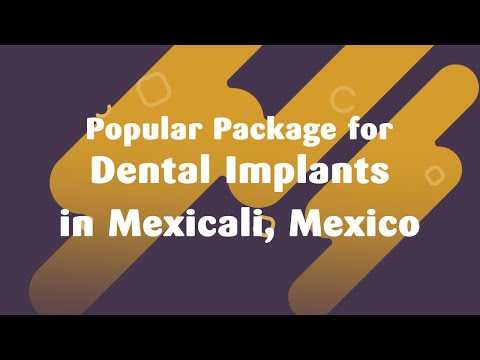 Popular-Package-for-Dental-Implants-in-Mexicali-Mexico