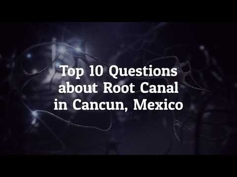 10-Best-Questions-to-Ask-Before-Going-For-Root-Canal-in-Cancun-Mexico