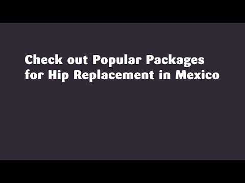 Check-out-Popular-Packages-for-Hip-Replacement-in-Mexico