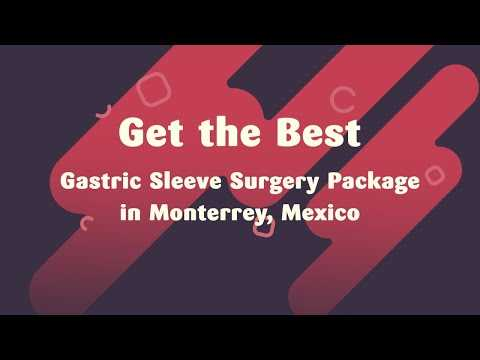 Get-the-Best-Gastric-Sleeve-Surgery-Package-in-Monterrey-Mexico