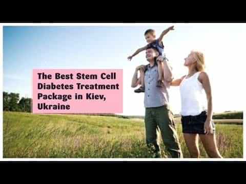 The-Best-Stem-Cell-Diabetes-Treatment-Package-in-Kiev-Ukraine