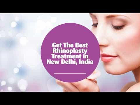 Get-The-Best-Rhinoplasty-Treatment-in-New-Delhi-India