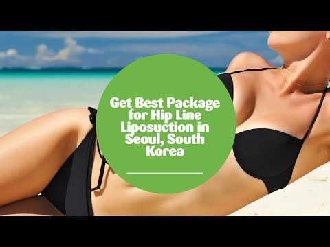 Get-Best-Package-for-Hip-Line-Liposuction-in-Seoul-South-Korea