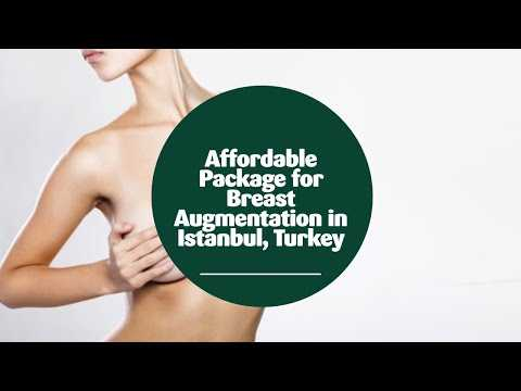 Affordable-Package-for-Breast-Augmentation-in-Istanbul-Turkey
