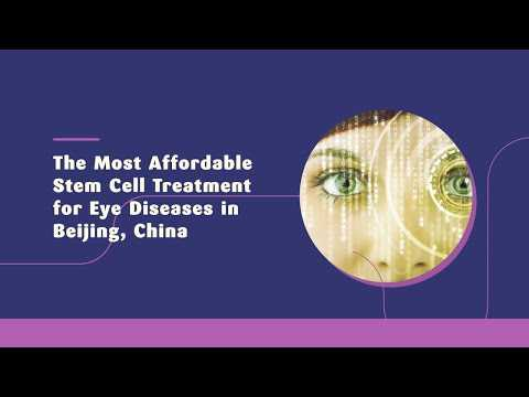 The-Most-Affordable-Stem-Cell-Treatment-for-Eye-Diseases-in-Beijing-China