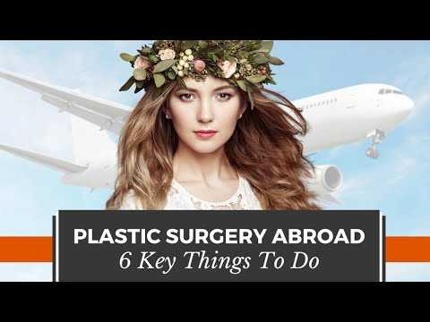 Are-You-Traveling-Abroad-for-Plastic-Surgery-6-Key-Things-that-You-Must-Do
