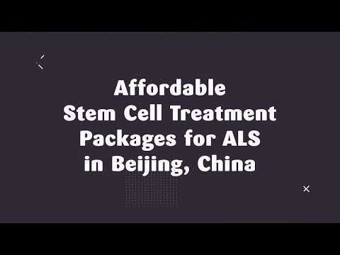 Affordable-Stem-Cell-Treatment-Package-for-ALS-in-Beijing-China