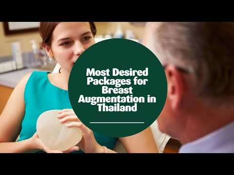 Most-Desired-Packages-for-Breast-Augmentation-in-Thailand
