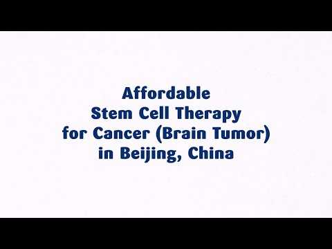 Affordable-Stem-Cell-Therapy-for-Cancer-Brain-Tumor-in-Beijing-China