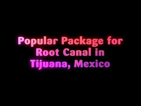Popular-Package-for-Root-Canal-in-Tijuana-Mexico