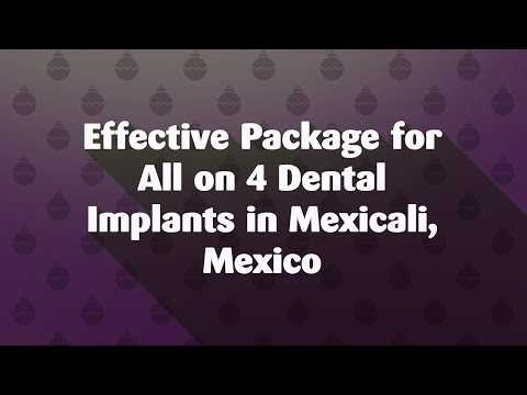 Effective-Package-for-All-on-4-Dental-Implants-in-Mexicali-Mexico
