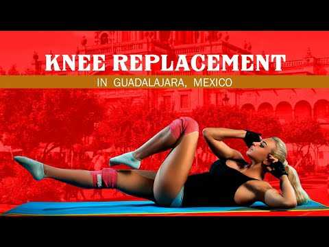 Get-Suitable-Package-for-Knee-Replacement-in-Guadalajara-Mexico