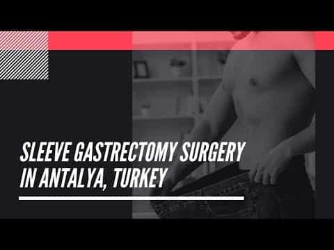 Top-Sleeve-Gastrectomy-Surgery-in-Antalya-Turkey