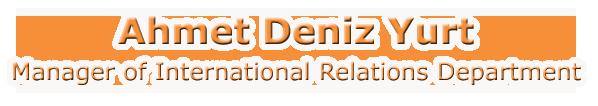 Ahmet Deniz Yurt Neolife Manager of International Relations Department