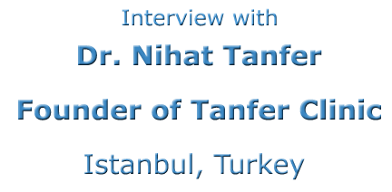Interview-with-dr-Nihat-Tanfer-Dentist-Specialist-Turkey