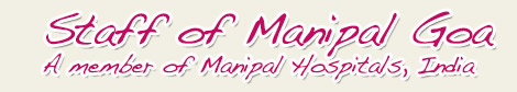 Manipal Goa India Top Hospital Staff