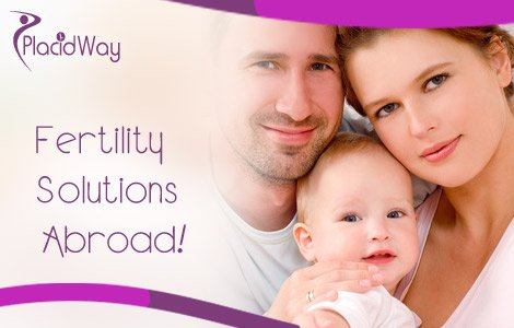 Placid Way Helps to Find Fertility Solutions Abroad