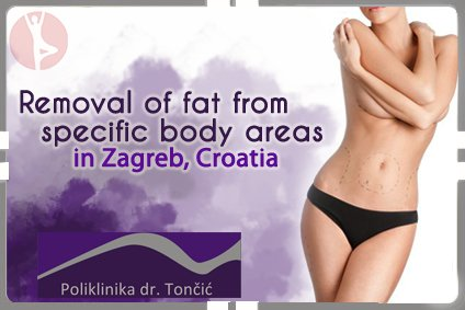 Removal of fat from specific body areas in Croatia
