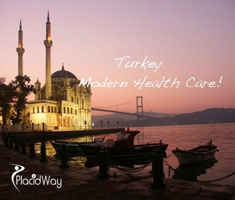Turkey, Modern Medicine and Healthcare - PlacidWay