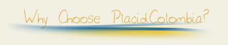Why Choose Placid Colombia Health Travel