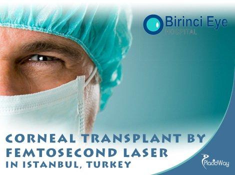 Cornea transplant By Femtosecond Laser in Istanbul Turkey