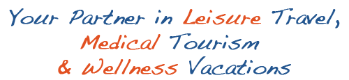 Your Partner in Leisure Travel Medical Tourism Wellness Vacations