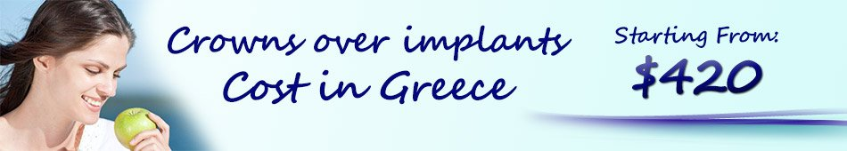 crowns over implants price in greece athens