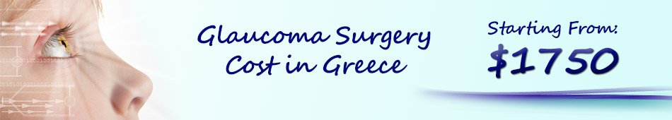 glaucoma surgery laser cost greece