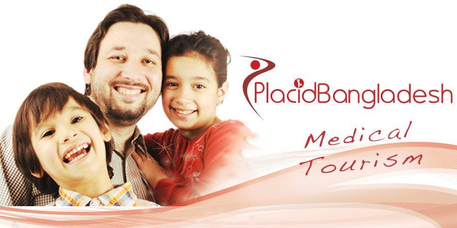 Placid Bangladesh Medical Tourism - Worldwide Treatment Options