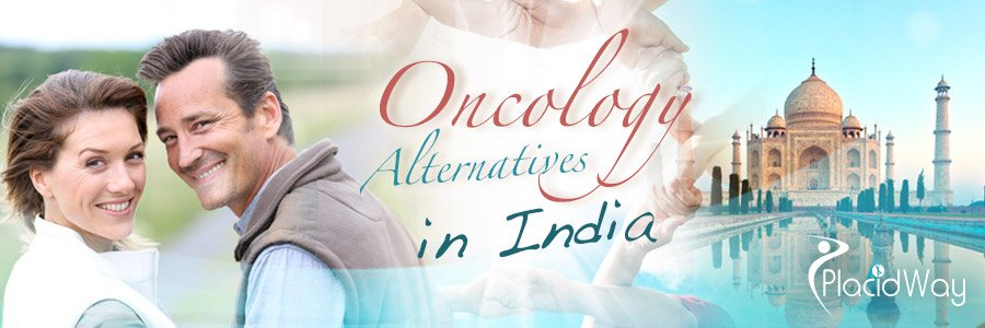 Oncology Alternatives - Medical Travel India - PlacidWay