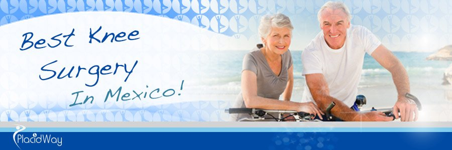 Best Knee Surgery in Mexico - Medical Tourism