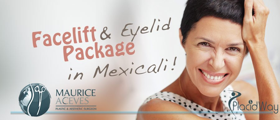 Facelift Eyelid Package in Mexicali - Cosmetics Medical Travel