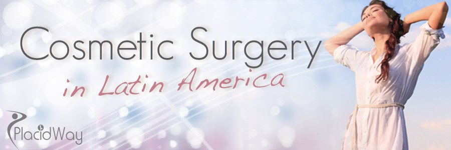 Cosmetic Surgery in Latin America - Medical Tourism