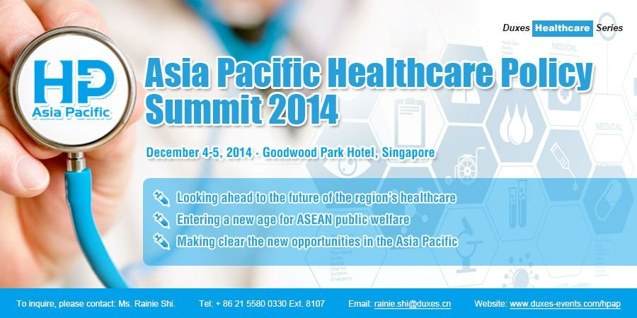 Asia Pacific Healthcare Policy Summit 2014