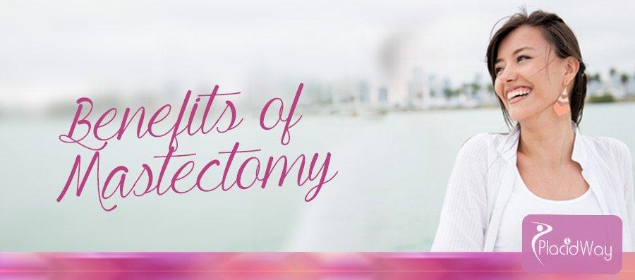 Benefits of Mastectomy - Women Cancer Treatment - Medical Tourism