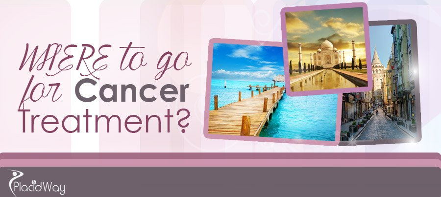 Cancer Treatment Abroad Destinations