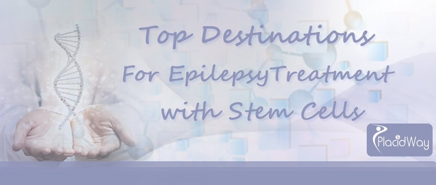 Top Destinations for Epilepsy Treatment with Stem Cells