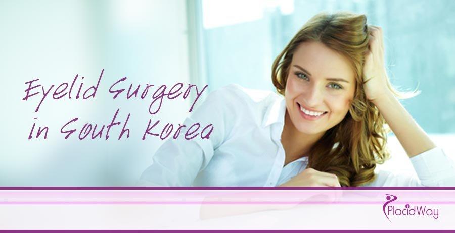 Eyelid Surgery - South Korea - Medical Tourism