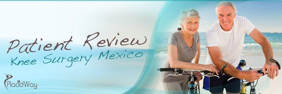 Patient Review Knee Surgery Mexico Medical Tourism
