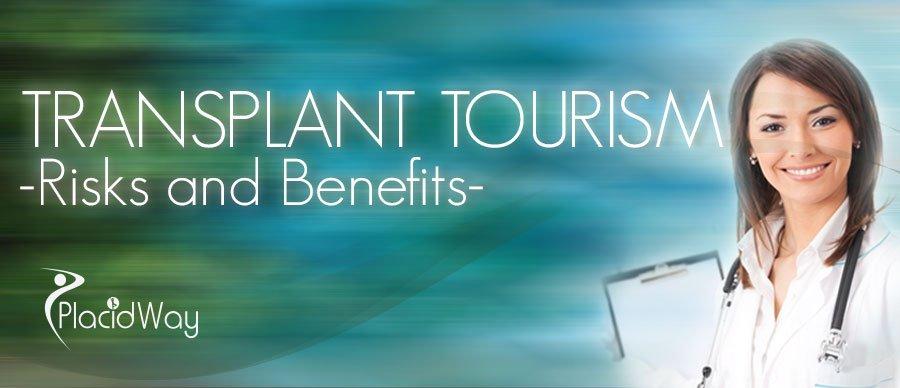 Transplant Tourism  - Risks and Benefits
