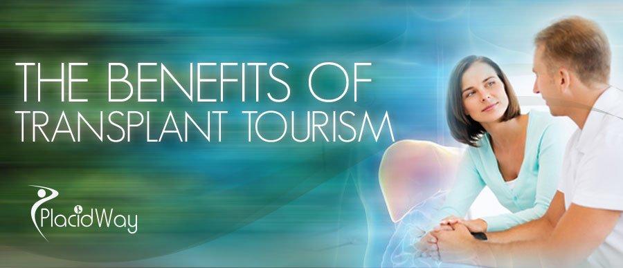 The Benefits of Transplant Tourism - PlacidWay