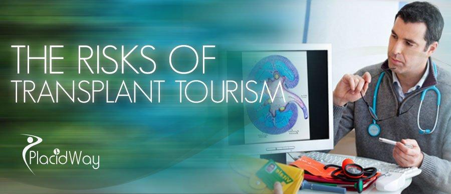 The Risks of Transplant Tourism - PlacidWay