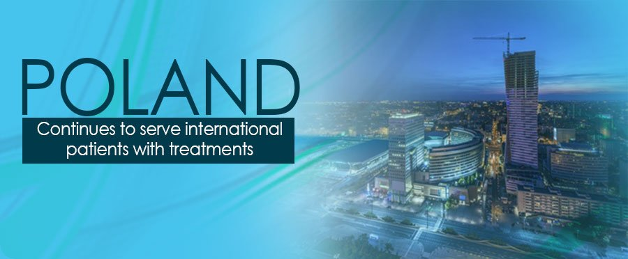 Poland continue to serve international patient with treatment