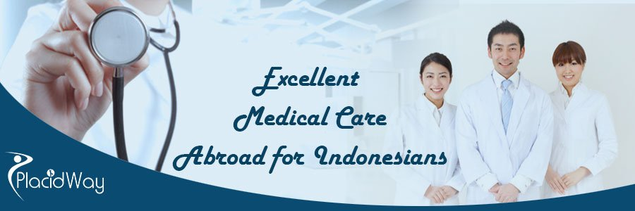 Medical Care Abroad for Indonesians