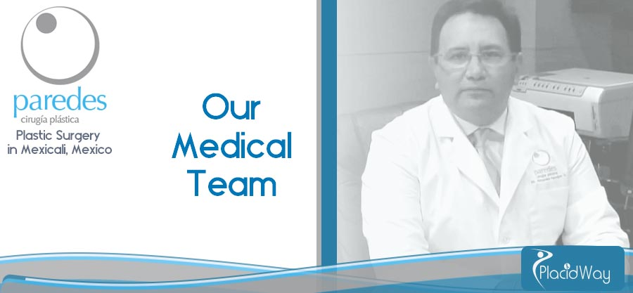 Medical Team - Cosmetic Surgeon - Mexico
