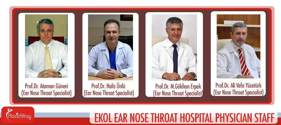 ENT Doctors Specialists Turkey