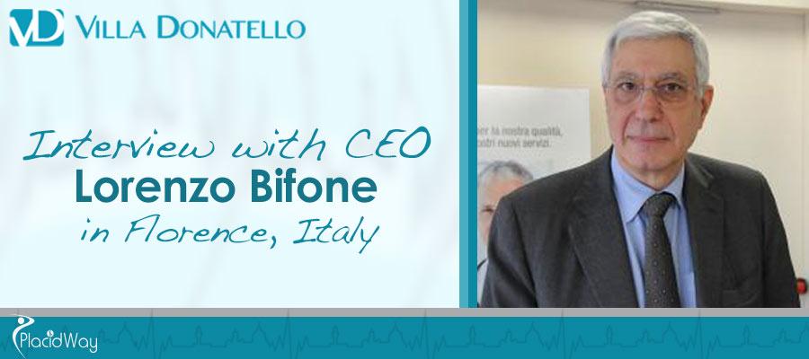 Interview Lorenzo Bifone - Villa Donatello Hospital - Florence, Italy