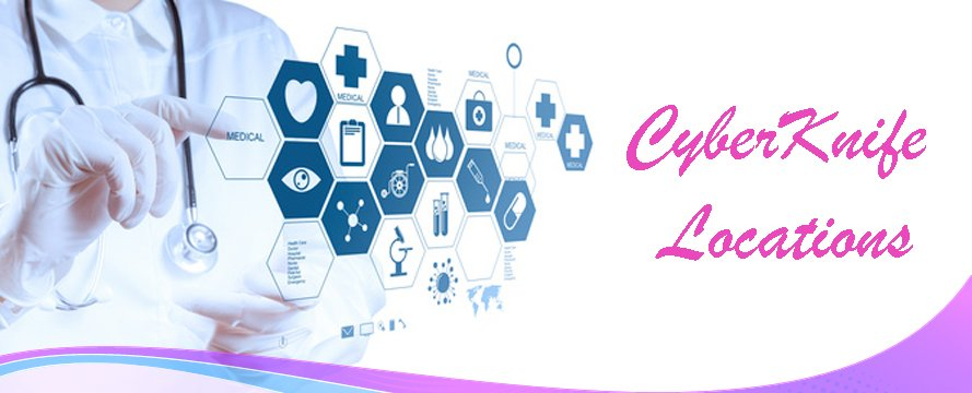CyberKnife Clinics, Cancer Surgery Abroad